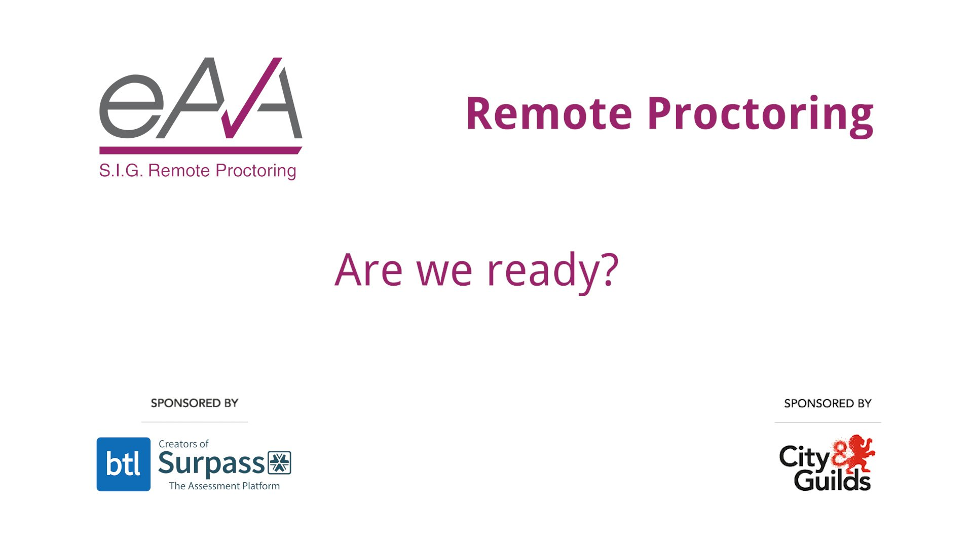 eAA Remote Proctoring Discussion – Are we ready?