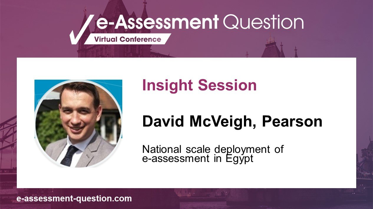 e-Assessment Association pre-conference Insight Session with David McVeigh