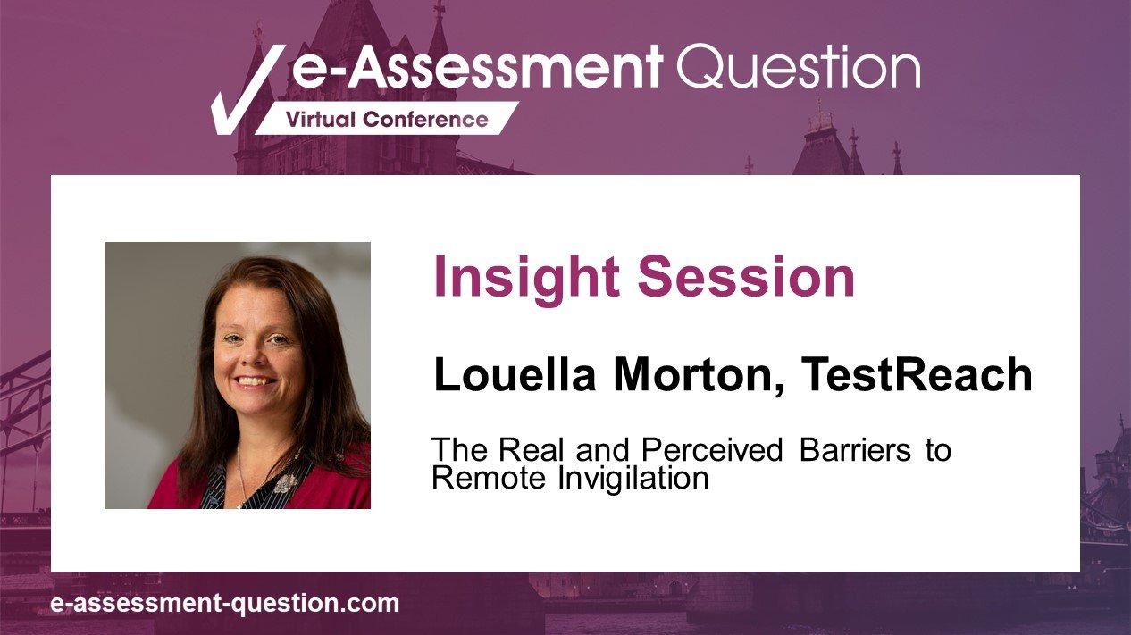 e-Assessment Association pre-conference Insight Session with Louella Morton