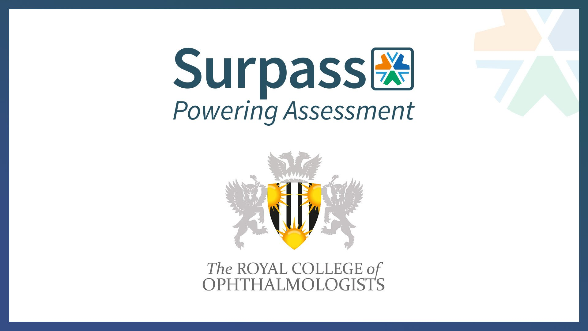 The Royal College of Ophthalmologists selects the Surpass online proctoring service