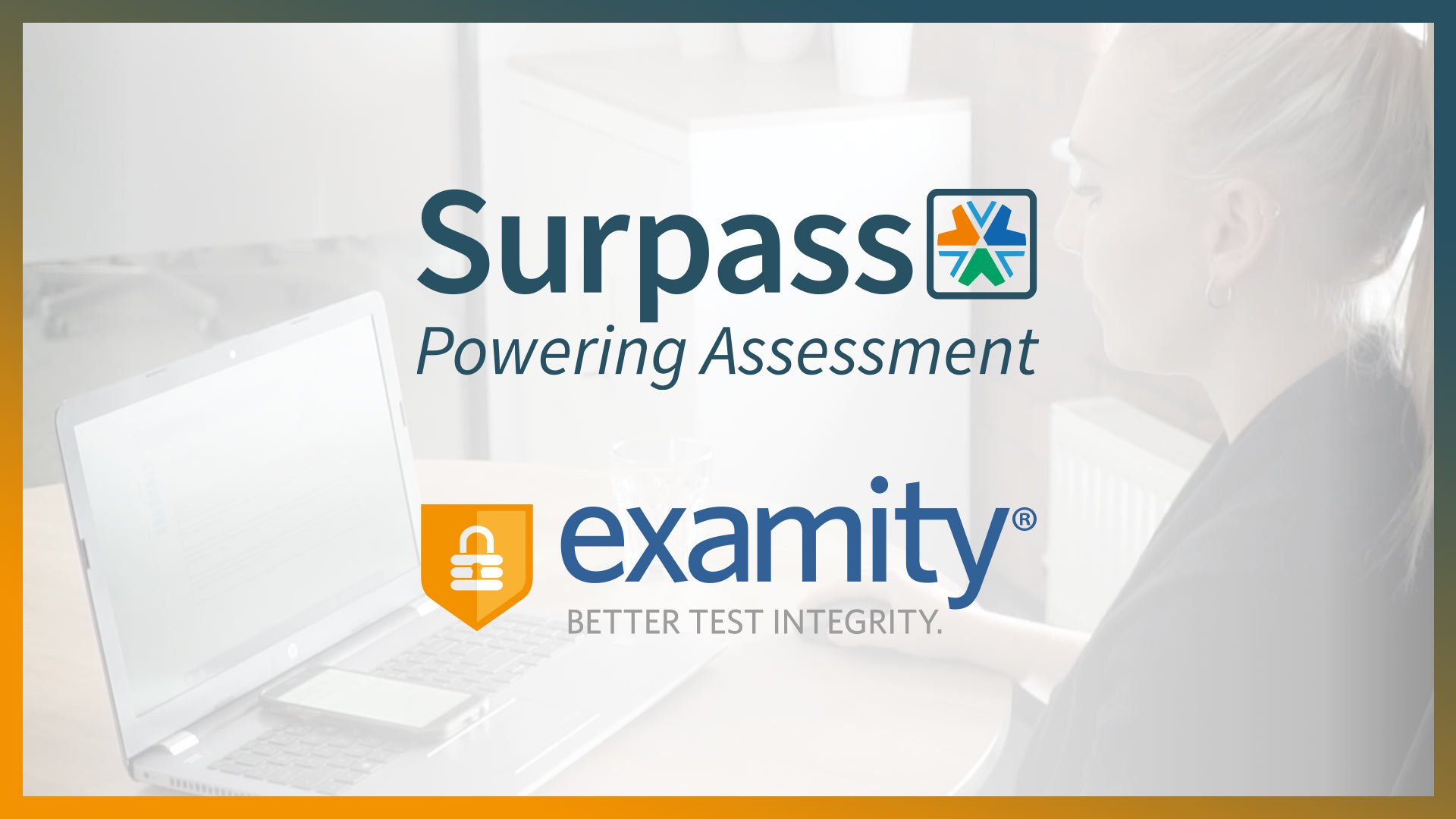 Surpass Partners with Examity to Expand Online Proctoring Services