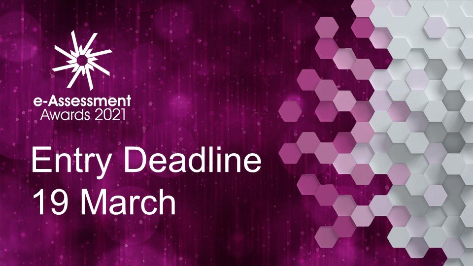e-Assessment Awards Deadline Extended – now 19th March