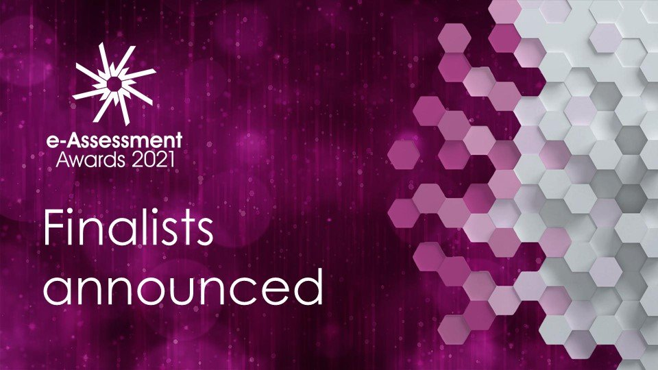 Finalists announced for the 2021 International e-Assessment Awards