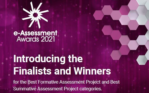 Finalists brochure published for the Best Formative Assessment Project and Best Summative Assessment Project in the 2021 International e-Assessment Awards