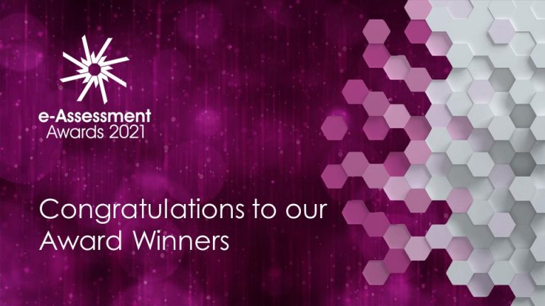 Announcing the winners of the Most Innovative Use of Technology in Assessment and Best Transformational Project in the 2021 International e-Assessment Awards