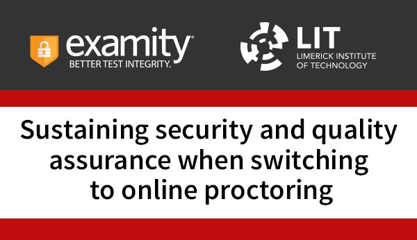 Limerick Institute of Technology & Examity Case Study